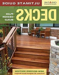 ULTIMATE GUIDE: DECKS, 4TH EDITION: PLAN, DESIGN, BUILD By H